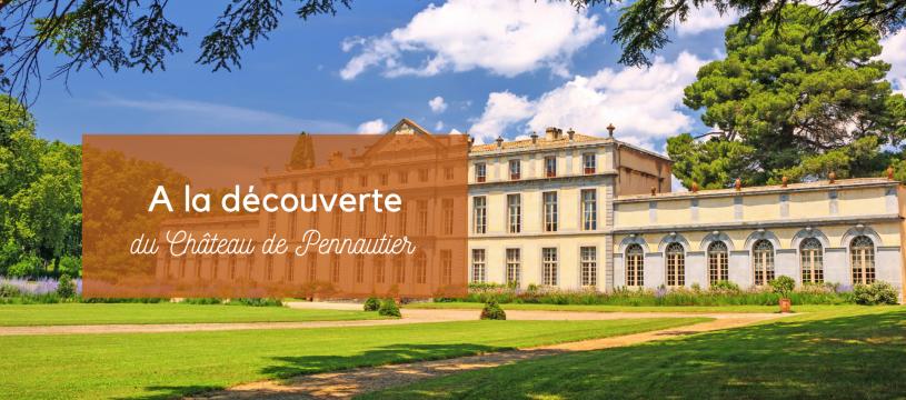 A la découverte du Château de Pennautier