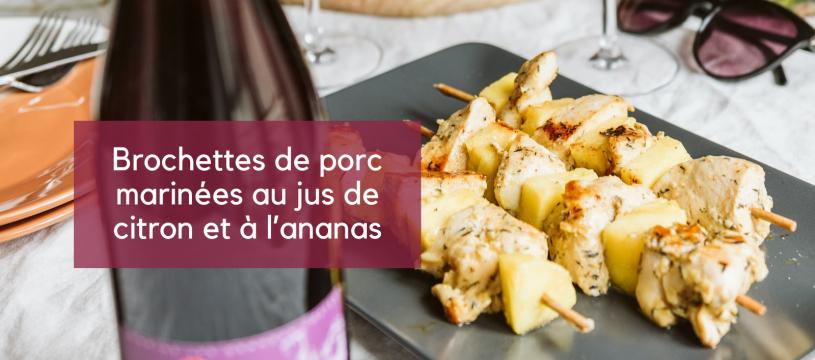 Brochettes de porc marinées au jus de citron et à l'ananas