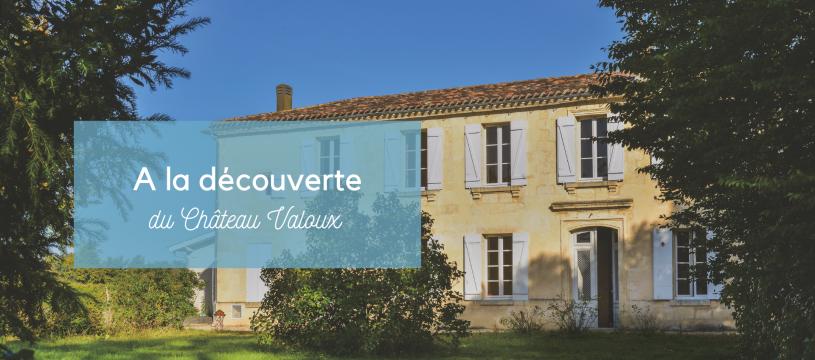 A la découverte du Château Valoux