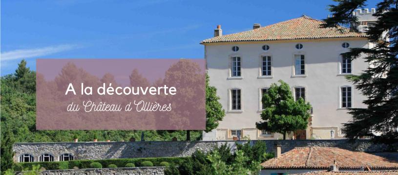 A la découverte du Château d'Ollières